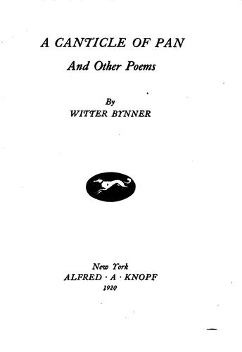 A canticle of pan by Witter Bynner