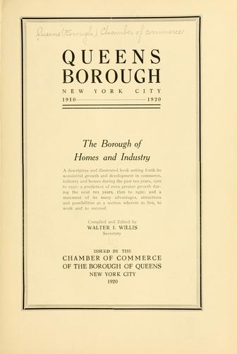 Queens Borough, New York City, 1910-1920 by Chamber of Commerce (Queens, New York, N.Y.)