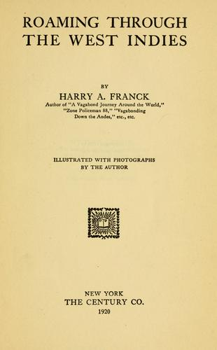 Roaming through the West Indies by Harry Alverson Franck