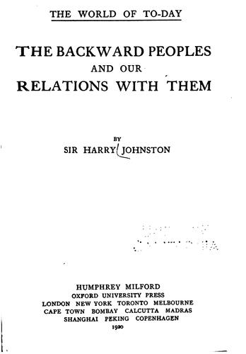 The backward peoples and our relations with them by Harry Hamilton Johnston