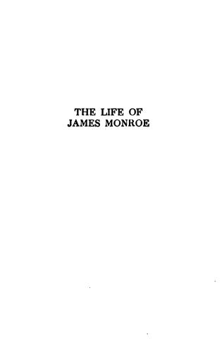 The life of James Monroe by Morgan, George