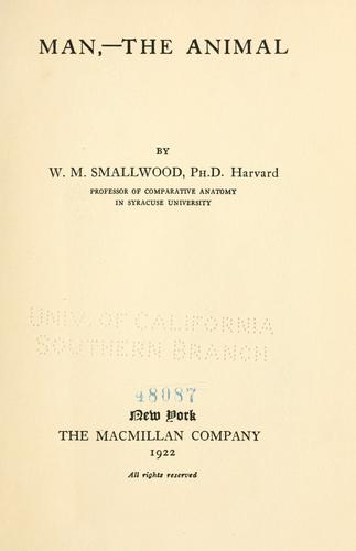 Man,--the animal by W. M. Smallwood