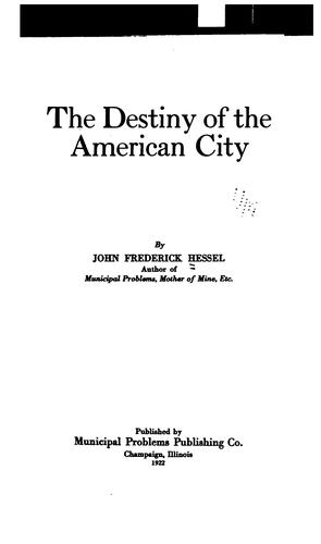 The destiny of the American city