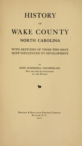 History of Wake County, North Carolina by Hope Summerell Chamberlain