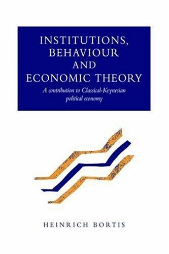 Institutions, Behaviour and Economic Theory