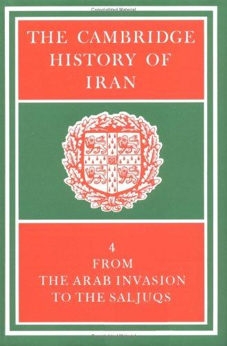 The Cambridge History of Iran by Richard Nelson Frye