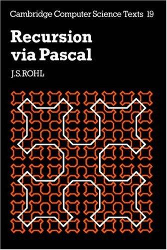 Recursion via Pascal by J. S. Rohl