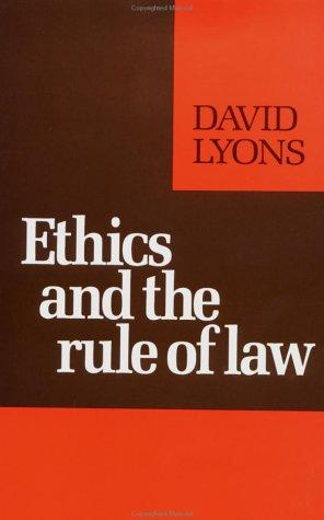 Ethics and the rule of law by David Lyons
