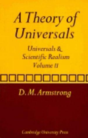A Theory of Universals by D. M. Armstrong