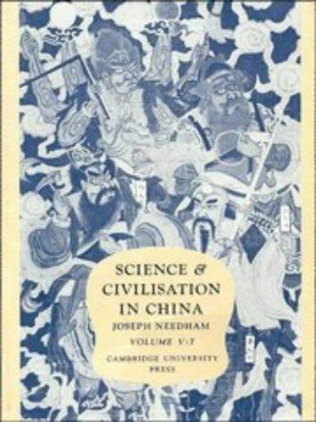 Science and Civilisation in China,  Volume 5:  Chemistry and Chemical Technology, Part 7, Military Technology by Joseph Needham, Ho Ping-Yü, Lu Gwei-Djen, Wang Ling