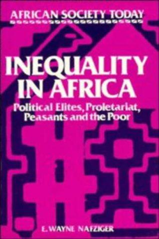 Inequality in Africa by E. Wayne Nafziger
