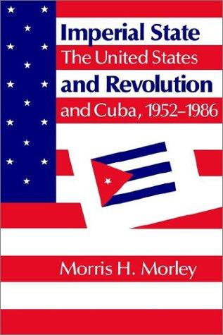 Imperial state and revolution by Morris H. Morley