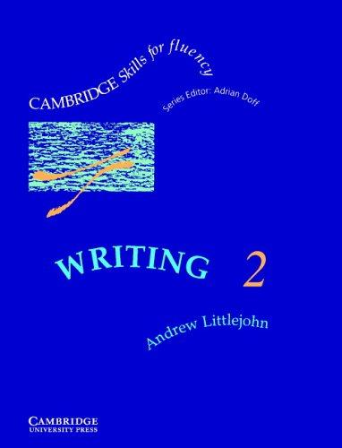 Writing 2 Student's book by Andrew Littlejohn