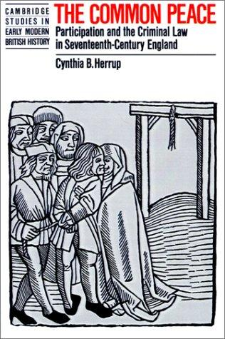 The Common Peace by Cynthia B. Herrup