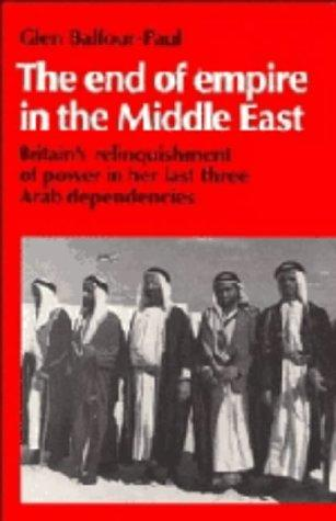 The end of empire in the Middle East