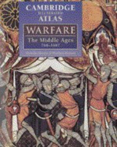 The Cambridge Illustrated Atlas of Warfare by Nicholas Hooper, Matthew Bennett