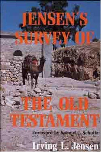 Jensen's survey of the Old Testament by Irving Lester Jensen