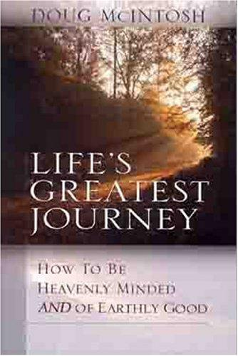 Lifes Greatest Journey by Paul McIntosh