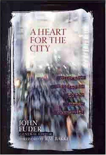A Heart for the City by John Fuder