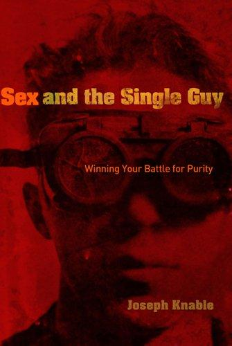 Sex and the Single Guy by Joseph Knable