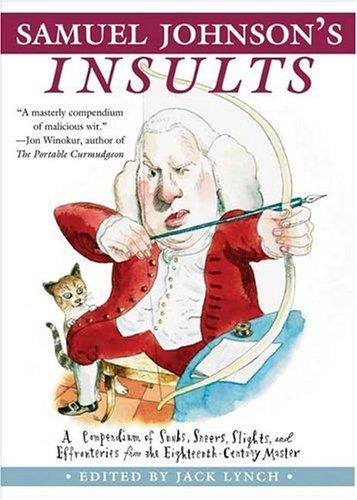 Samuel Johnson's Insults by Jack Lynch