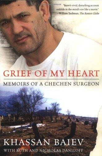 Grief of My Heart by Khassan, M.D. Baiev