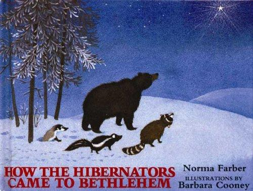 How the Hibernators Came to Bethlehem