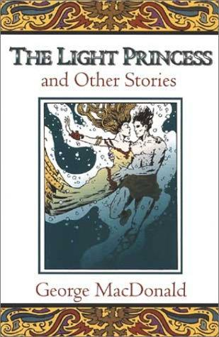 The light princess, and other stories by George MacDonald