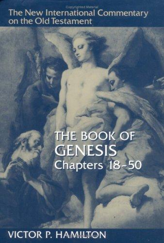 Book of Genesis, Chs 18-50 (NICOT) by Hamilton, Victor P.