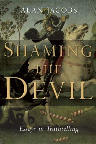 Shaming the Devil by Jacobs, Alan