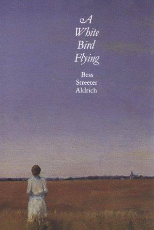 A white bird flying by Bess Streeter Aldrich