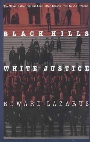 Image 0 of Black Hills/White Justice: The Sioux Nation versus the United States, 1775 to th