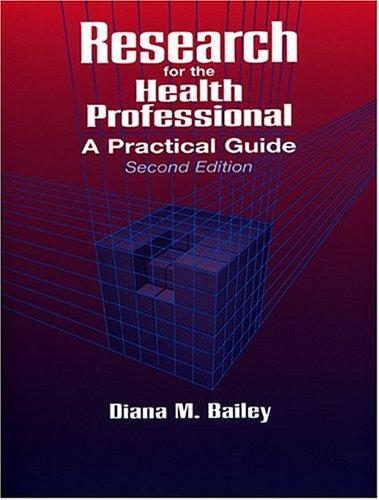 Research for the health professional by Diana M. Bailey