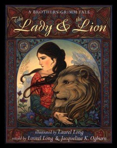 The Lady and the Lion by Laurel Long