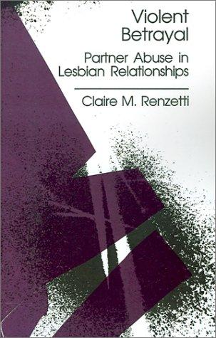 Violent betrayal by Claire M. Renzetti