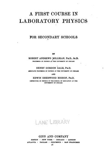 A First course in laboratory physics for secondary schools by Robert Andrews Millikan