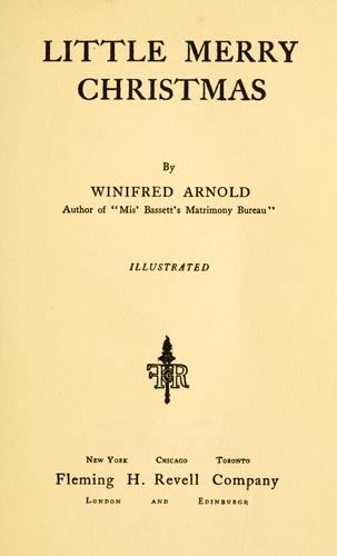 Little Merry Christmas by Winifred Arnold