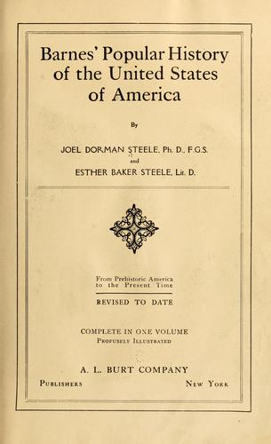 Barnes' popular history of the United States of America by Joel Dorman Steele