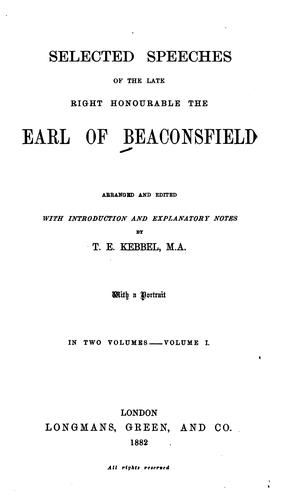 Selected speeches of the late Right Honourable the Earl of Beaconsfield