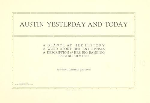 Austin yesterday and today by Pearl Cashell Jackson