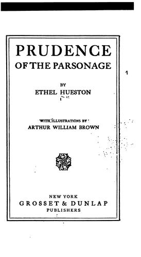 Prudence of the Parsonage by Ethel Hueston