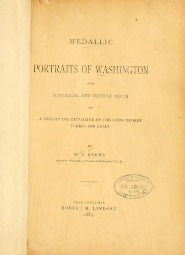 Medallic portraits of Washington by Baker, William Spohn