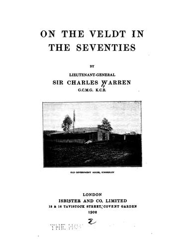 On the veldt in the seventies by Warren, Charles Sir