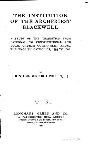 The institution of the Archpriest Blackwell by Pollen, John Hungerford