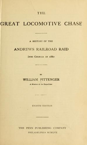 The great locomotive chase by William Pittenger