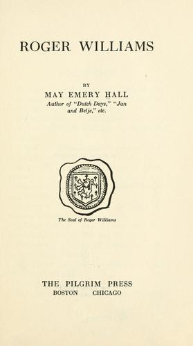 Roger Williams by May Emery Hall