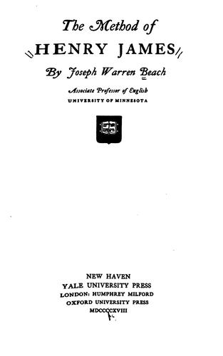 The method of Henry James by Joseph Warren Beach