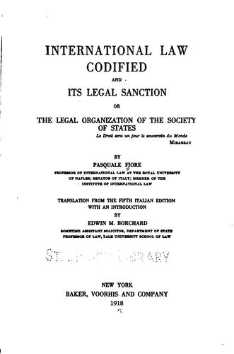 International law codified and its legal sanction