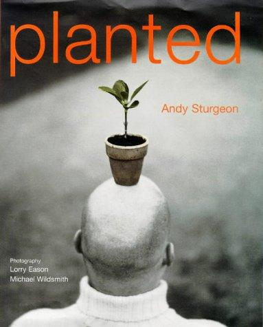 Planted by A. Sturgeon