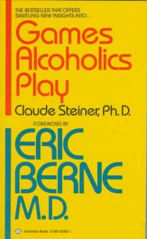 Games Alcoholics Play